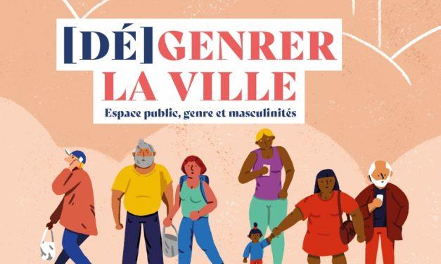 (Dé)genrer la ville – Espace public, genre et masculinités